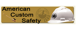 CONSTRUCTION - American Custom Safety
